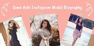 Gima Ashi Instagram Model Biography
